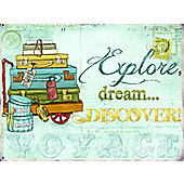 Explore, Dream, Discover Tin Sign