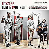 Boyzone - From Dublin to Detroit