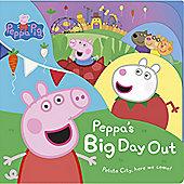 Peppa Pig Peppa's Big Day Out Board Book