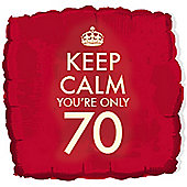 18' Keep Calm You're Only 70 (each)