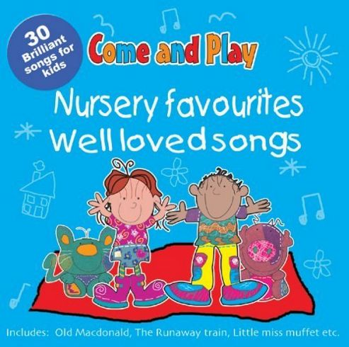 Come & Play Nursery Songs