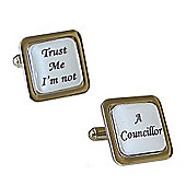 Trust Me I'm Not - A Councillor Cufflinks