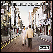 Oasis- (What's The Story) Morning Glory: Remastered Edition