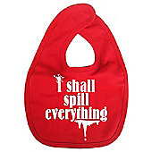 Dirty Fingers I shall spill everything Baby Bib Red
