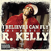 I Believe I can fly: Best Of R.Kelly