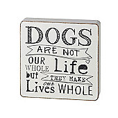Parlane Hanging 'Dogs Whole Life' Wall Art / Sign - 17 x 17cm