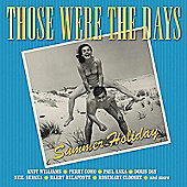 Those Were The Days: Summer Holiday (2 Cd)