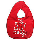 Dirty Fingers My Mummy and I love Daddy Baby Feeding Bib Red