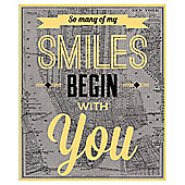 So Many Of My Smiles Printed Canvas 40 x 50cm