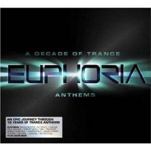 Euphoria - A Decade Of Trance Of Anthems