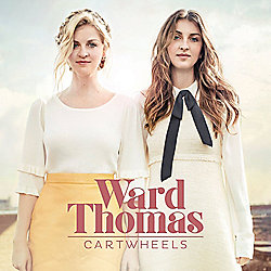 Ward Thomas Cartwheels CD