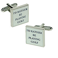 I'd Rather be Playing Novelty Themed Golf Cufflinks
