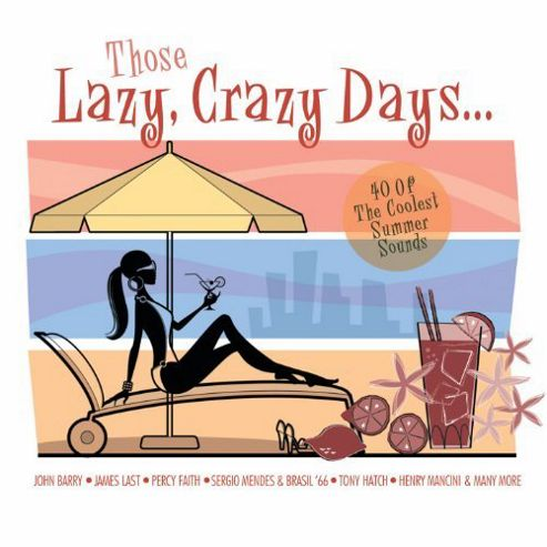 Those Lazy Crazy Days