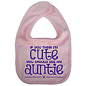Dirty Fingers If you think I'm Cute you should see my Auntie Bib Pink