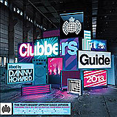 Clubbers Guide 2013 Mixed By Danny Howard