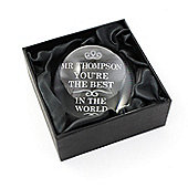 Personalised The Best in the World Dome Paperweight