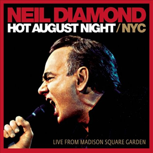 Hot August Night Nyc - Live From Madison Square Garden, Aug 2008