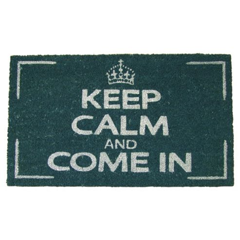 Keep Calm & Come In Door Mat 45x75cm