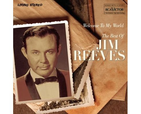 Welcome To My World (The Best Of Jim Reeves)