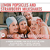 Lemon Popsicles And Strawberry Milkshake - 1955