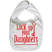 Dirty Fingers Lock up your Daughters Baby Bib White
