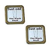 Guiness Cufflinks - Just Add the Black Stuff