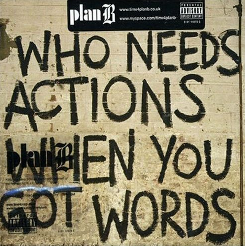Who Needs Action When You Got Words