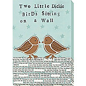 Nursery Rhymes Canvas - Two Little Dickie Birds