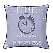 Catherine Lansfield Home Time is Priceless Cushion Cover