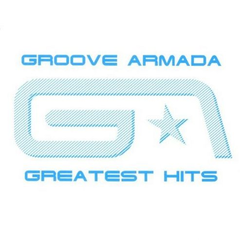 Groove Armada-Greatest Hits