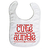 Dirty Fingers If you think I'm Cute you should see my Auntie Bib White