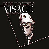 Fade To Grey : The Best Of Visage