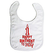 Dirty Fingers Happy 1st Birthday to me! Baby Bib White