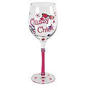 Classy Chick Wine Glass