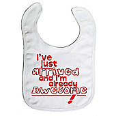Dirty Fingers I've just arrived and I'm already Awesome! Bib White