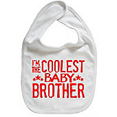 Dirty Fingers I'm the Coolest Baby Brother Baby Bib White