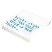 TABLE FUN SLOGAN DINNER PARTY NAPKIN 33CM 20 PACK