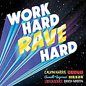 Work Hard Rave Hard