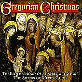 Gregorian Christmas (The Brotherhood Of St Gregory)