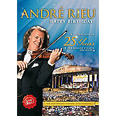 Andre Rieu - Happy Birthday! A Celebration Of 25 Years Of The Johann Strauss Orchestra