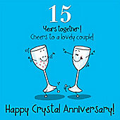 15th Wedding Anniversary Greetings Card - Crystal Anniversary
