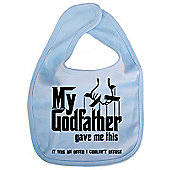 Dirty Fingers My Godfather gave me offer I couldn't refuse Bib Blue