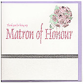 Glitter Words Matron of Honour Thank You Card - Lilac Envelope