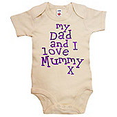 Dirty Fingers My Dad and I love Mummy Baby Bodysuit - Cream