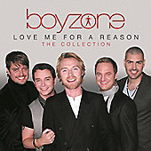 Boyzone - Love Me For A Reason : The Collection