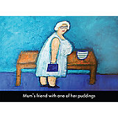 Holy Mackerel Mum's Friend With One Of Her Puddings Greetings Card