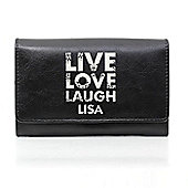 Personalised Black Live Love Laugh Leather Purse