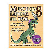 Munchkin 8 Half Horse Will Travel - Steve Jackson Games