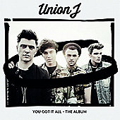 Union J - You Got It All