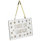 Sparkle Like Champagne, Mirror Plaque